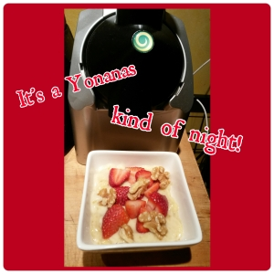 yonanas night